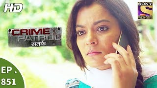 Crime Patrol - क्राइम पेट्रोल सतर्क - Ep 851 - It Happened That Night Part 2- 3rd September, 2017