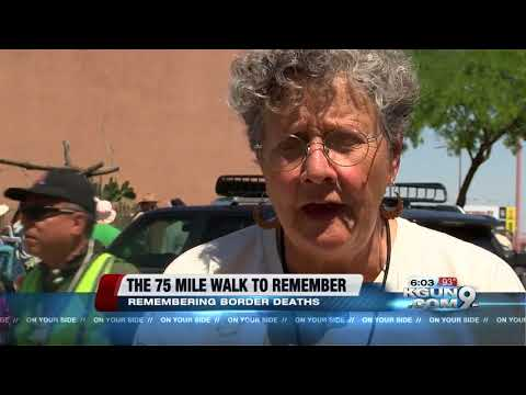 Dozens of people gather to walk 75 miles and across the border to remember border deaths