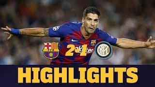 HIGHLIGHTS   Barça 2-1 Inter