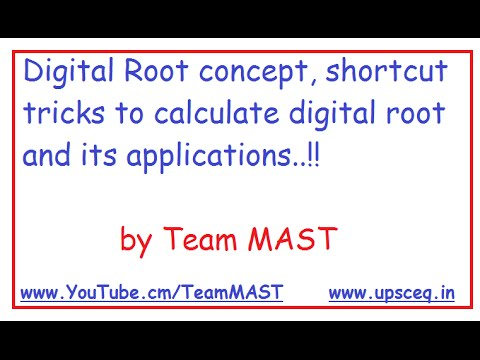 Digital Root concept, shortcut tricks to calculate digital root and its applications | Team MAST