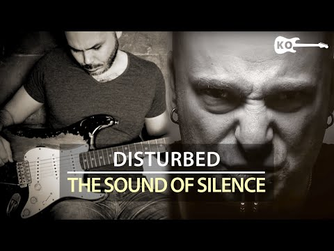 Disturbed / Simon & Garfunkel - The Sound of Silence - Electric Guitar Cover by Kfir Ochaion