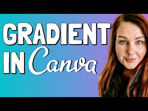 How to Create a Gradient in Canva : Canva Tutorial