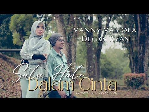 Download Lagu Vanny Vabiola Satu Hati Dalam Cinta Ft. Decky Ryan Mp3