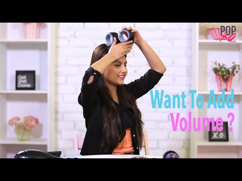 How To Add Volume To Hair | How To Style Hair Using Hair Rollers - POPxo