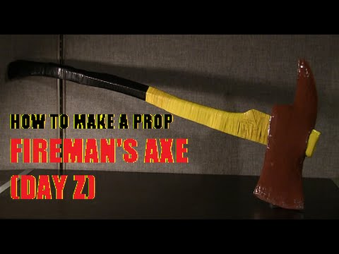 How to make a Prop Fireman's Axe (Day Z)