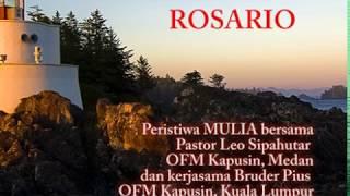 ROSARIO Peristiwa MULIA Bersama Pastor Leo Sipahutar OFM Kapusin Medan
