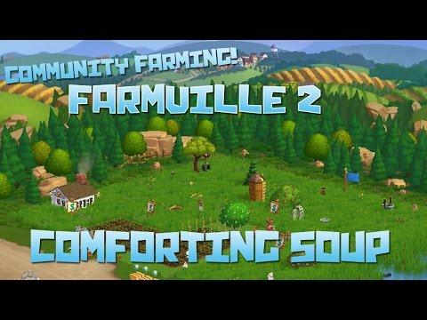 Farmville 2! Comforting Soup - Episode #48