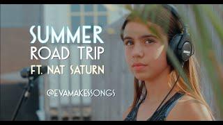 EVA - Summer Road Trip Ft. Nat Saturn (Official Video)