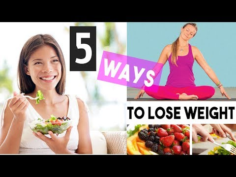 Lose Weight 5 Ways Without Dieting | How and Ways
