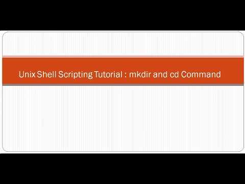 Unix Shell Scripting Tutorial  mkdir and cd Command