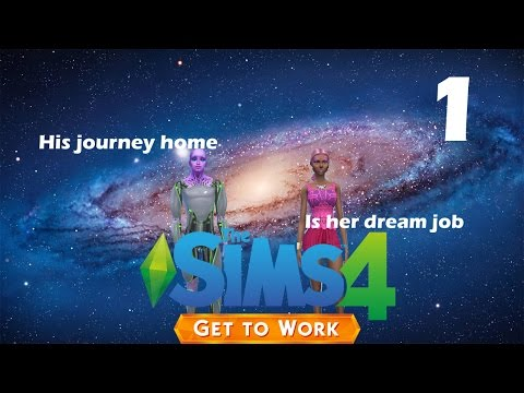 [Lets Play] The Sims 4 Get To Work: Part #1- The Freeze Ray