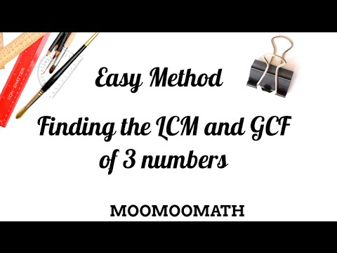 Finding the LCM GCF of three numbers-Easy Shortcut