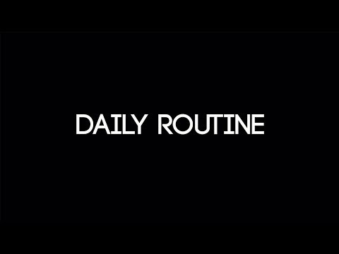 Daily Routine | MyLife