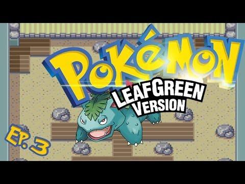 Pokemon LeafGreen - Walkthrough - Part 3