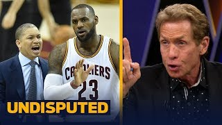 Skip Bayless reveals what Ty Lue
