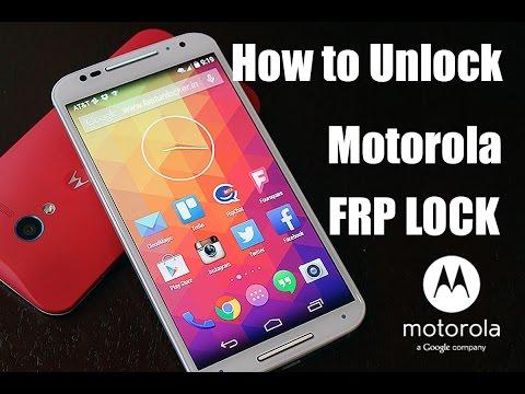 How To Unlock Motorola FRP Lock All Models - Easy Steps