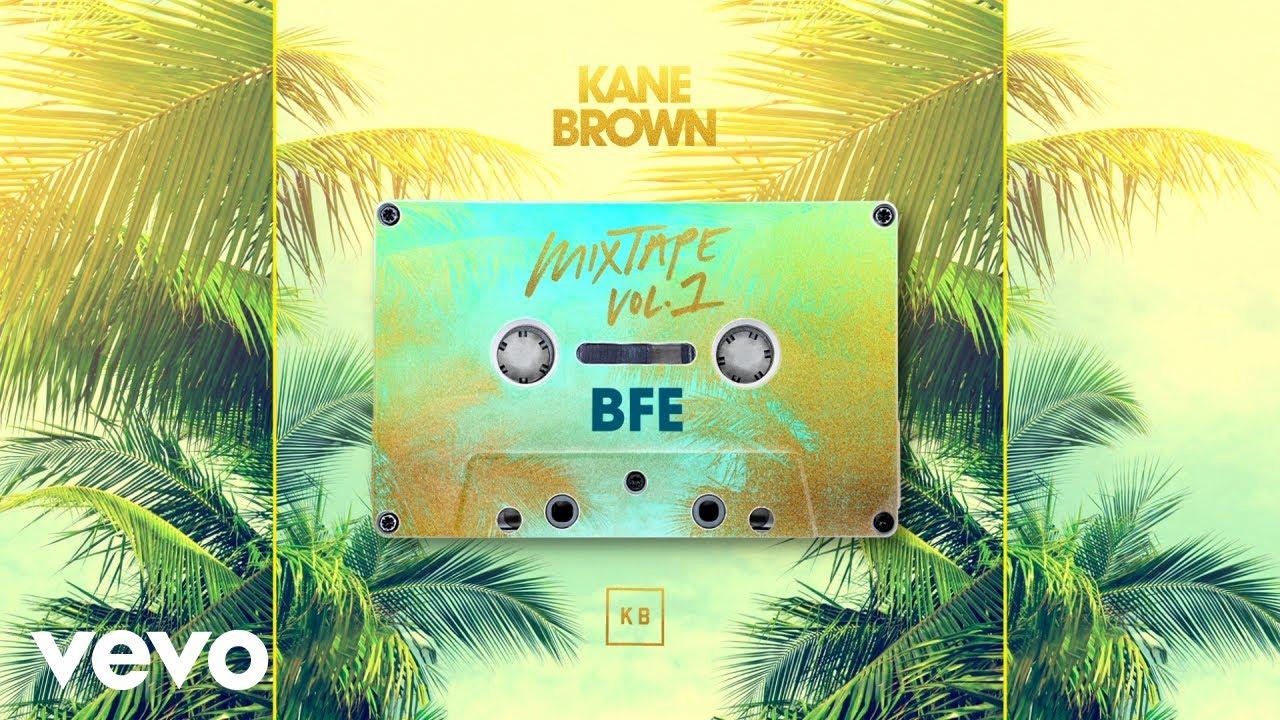 Kane Brown - BFE