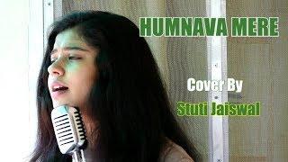 Humnava Mere cover By Stuti Jaiswal|T-series | Jubin Nautiyal| #Humnava Mere.