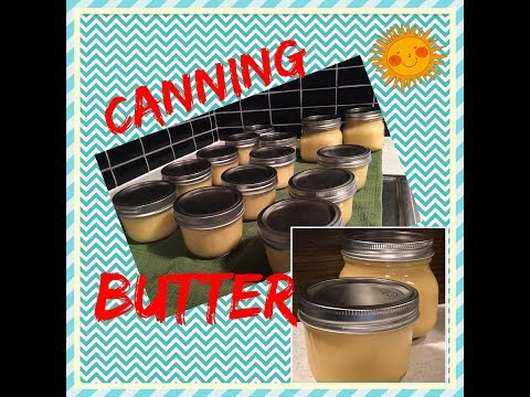 Canning Butter - Pressure Canning