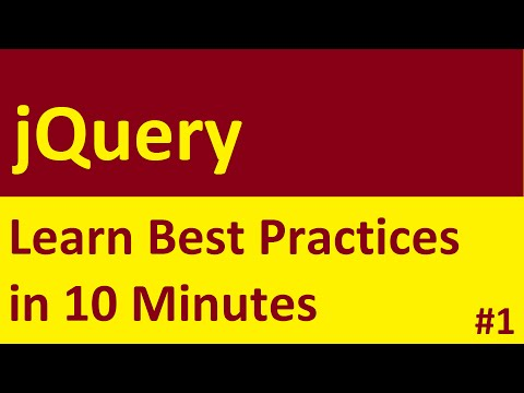 jQuery Best Practices - Learn in 10 Minutes | Part 1