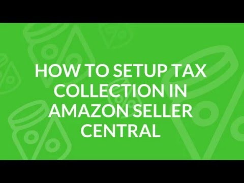 How to Setup Amazon Sales Tax Settings