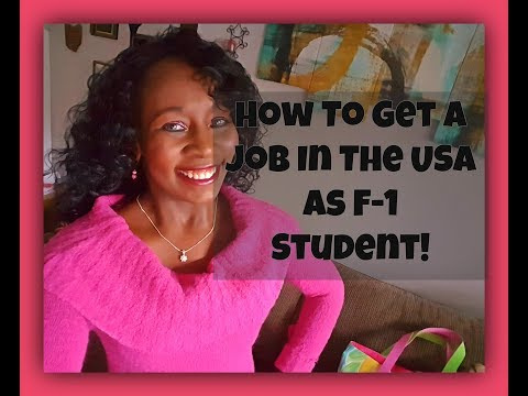 How To Get A USA Job as an F-1 Student! 100% Guaranteed!