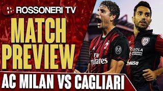 AC Milan vs Cagliari | Serie A | PREVIEW