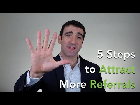 5 Steps to Attracting Referrals