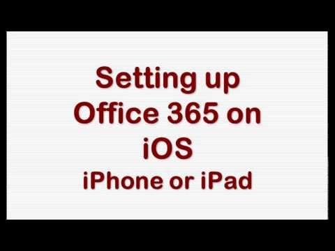 Setting Up Office 365 on iOS (iPhone and iPad)