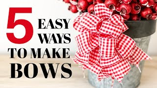 How to Make a Bow with Wired Ribbon - 5 EASY ways