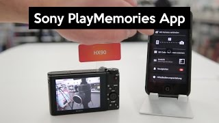 Sony PlayMemories Mobile - How-To Get Photos From Camera To