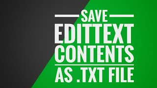 Save The Contents Of Edittext As  .txt File .sketchware Tutorial