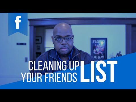 Cleaning Up Your Friends List