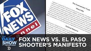Fox News vs. El Paso Shooter's Manifesto | The Daily Show