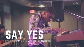 "Kofi Boakye Performs ""Say Yes"" by Floetry"