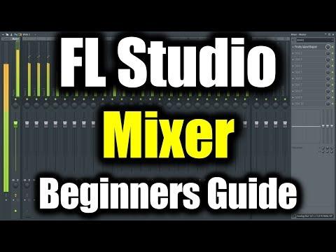 FL STUDIO MIXER TUTORIAL   How to Use Mixer in FL Studio Beginners Guide   FL Studio Basics