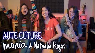 Aute Cuture - Rosalía (Cover) | Monía ft. Nathalia Rojas