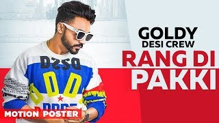 Motion Poster | Rang Di Pakki | Goldy Desi Crew | Releasing On 27th Aug 2019 | Speed Records