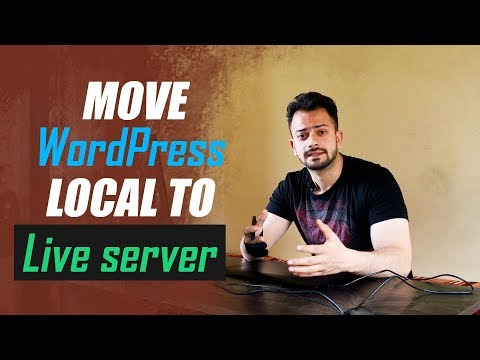 How to Move Wordpress website from Local Server to Live Website