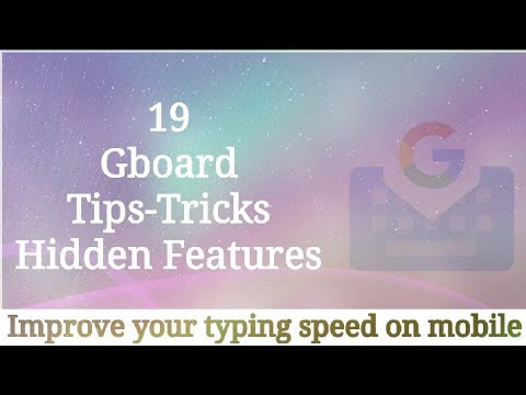 Gboard 19 Tips and Tricks with Hidden Features 2017 |  Google keyboard - Gboard | in Hindi