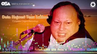Data Hajweri Tenu Lakhan | Ustad Nusrat Fateh Ali Khan | official complete version | OSA Worldwide