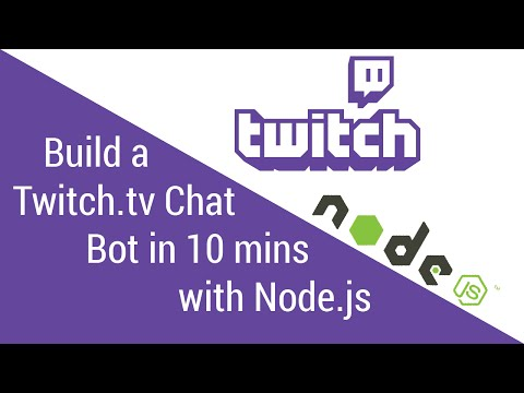 Build a Twitch.tv Chat Bot in 10 Minutes with Node.js - Tutorial