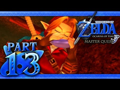 The Legend of Zelda: Ocarina of Time 3D (Master Quest) Part 13 - Bolero of Fire