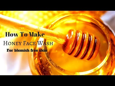 How To Make Honey Face Wash