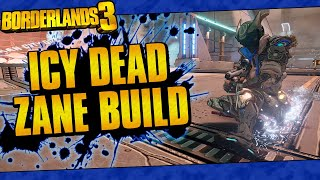 Borderlands 3 | Icy Dead Zane Build (The Build That Does It All!)