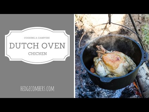Cooking a Dutch Oven Chicken over a campfire