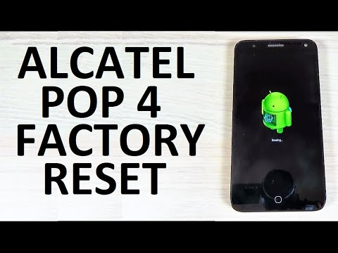 How to Easily RESET to Factory Settings ALCATEL POP 4, 4s, 4+