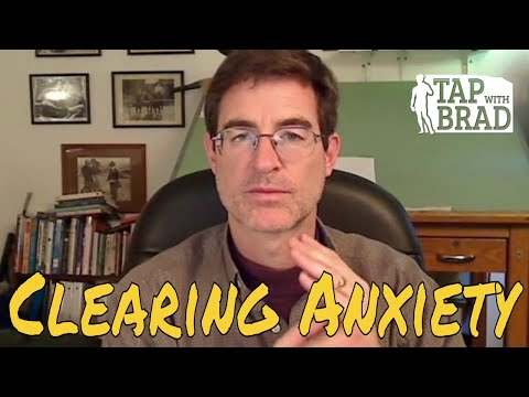 Anxiety - Tapping with Brad Yates