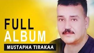 Mustapha Tirakaa - Thoga Tahna | Full Album