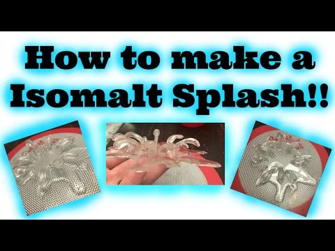 Isomalt Splash